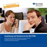 """Broschüre """"Ausbildung und Studium bei der BG ETEM"""""""