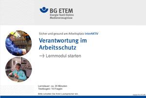 Mit den Lernmodulen der BG ETEM wird Wissen anschaulich, abwechslungsreich und interaktiv vermittelt
